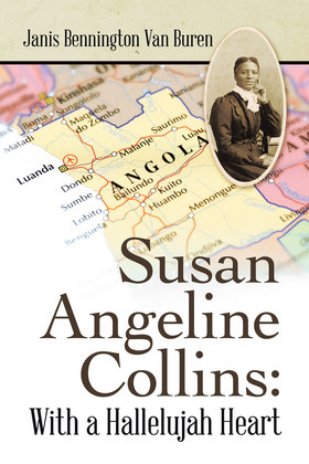 Susan Angeline Collins: with a Hallelujah Heart
