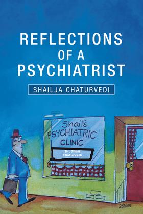 Reflections of a Psychiatrist