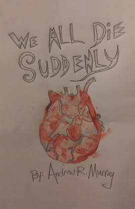 We All Die Suddenly