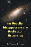 The Peculiar Disappearance of Professor Brownrigg