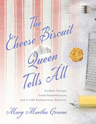 The Cheese Biscuit Queen Tells All