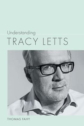 Understanding Tracy Letts