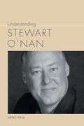 Understanding Stewart O'Nan