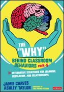 "The ""Why"" Behind Classroom Behaviors, PreK-5"