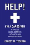 Help! I'm a Caregiver