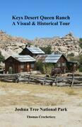 Keys Desert Queen Ranch: A Visual & Historical Tour