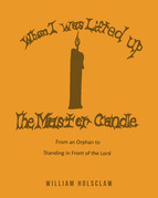 When I was Lifted Up: The Master Candle