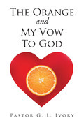 The Orange and My Vow to God
