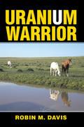 Uranium Warrior