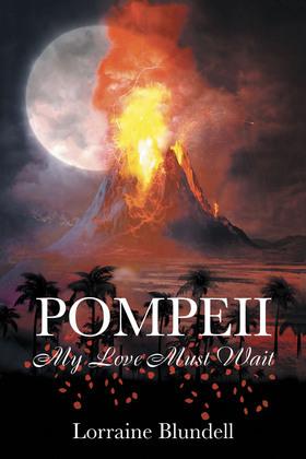 Pompeii: My Love Must Wait