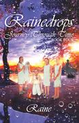 Rainedrops Journey Through Time