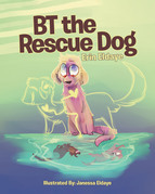 BT the Rescue Dog
