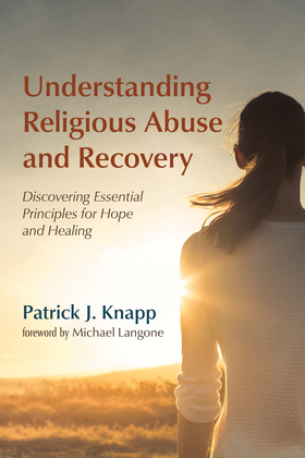 Understanding Religious Abuse and Recovery