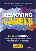 Removing Labels, Grades K-12