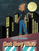 Cat Boy Rise