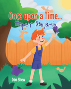 Once upon a Time... Happy Benjamin