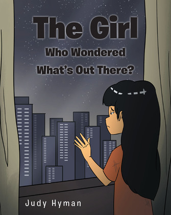 The Girl Who Wondered What's Out There?