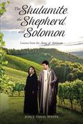 The Shulamite, the Shepherd, and Solomon