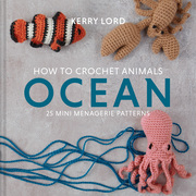 How to Crochet Animals: Ocean