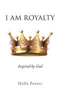 I Am Royalty