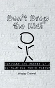 Don't Drop the Kid!