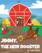 Jimmy, the Heir Rooster