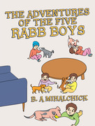 The Adventures of the Five Rabb Boys
