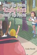 Jump the Fence, Emily Ann! Jump the Fence