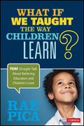 What If We Taught the Way Children Learn?
