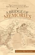 A Bridge of Memories