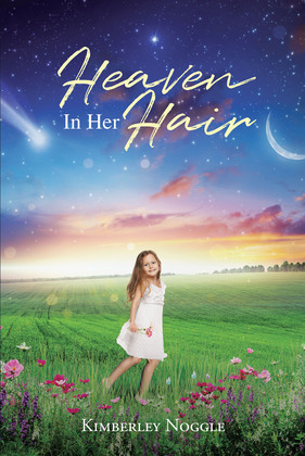 Heaven in Her Hair
