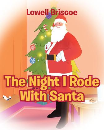 The Night I Rode with Santa