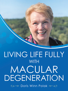 Living Life Fully with Macular Degeneration