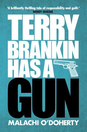 Terry Brankin Has a Gun