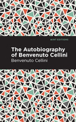 Autobiography of Benvenuto Cellini