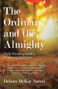 The Ordinary and the Almighty