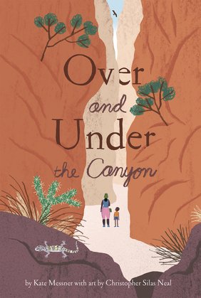 Over and Under the Canyon