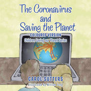 The Coronavirus and Saving the Planet