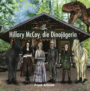 Hillary McCoy, die Dinojägerin