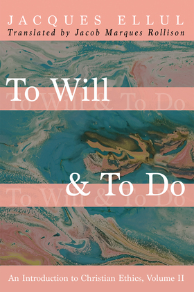 To Will & To Do