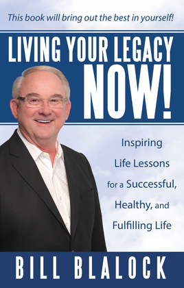 Living Your Legacy Now!