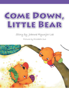 Come Down, Little Bear