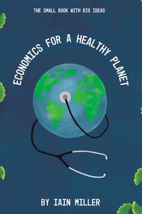 Economics for a Healthy Planet