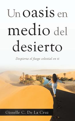 Un Oasis En Medio Del Desierto
