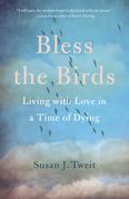 Bless the Birds