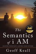 The Semantics of I Am