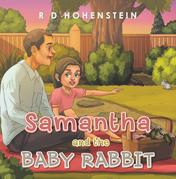 Samantha and the Baby Rabbit