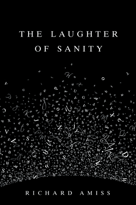 The Laughter of Sanity