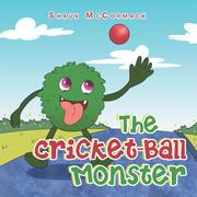 The Cricket-Ball Monster
