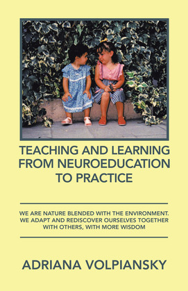 Teaching and Learning from Neuroeducation to Practice